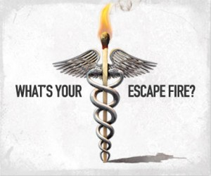What's your escape fire?